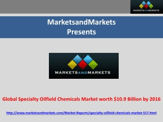 Global Specialty Oilfield Chemicals Market worth $10.9 Billi