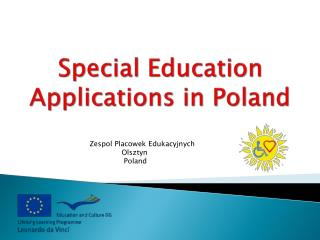 Special Education Applications in Poland