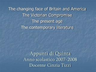 Appunti di Quinta Anno scolastico 2007-2008 Docente Cinzia Tizzi