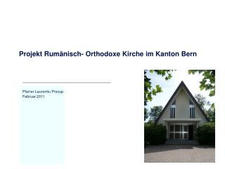Projekt Rum nisch- Orthodoxe Kirche im Kanton Bern