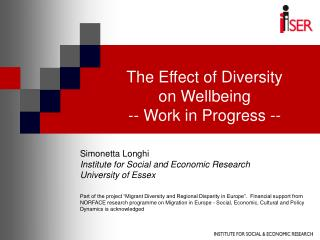 The Effect of Diversity on Wellbeing -- Work in Progress --