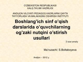 Boshlang ich sinf o qish darslarida o quvchilarning og zaki nutqini o stirish usullari