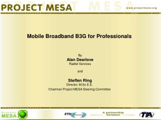 Mobile Broadband B3G for Professionals