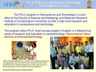 The Ph.D. program in Nanoscience and Technology is a joint effort of the Faculty of Science and Metallurgy and Materials