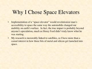 Why I Chose Space Elevators