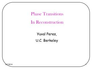 Phase Transitions  In Reconstruction