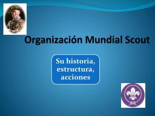 Organizaci n Mundial Scout