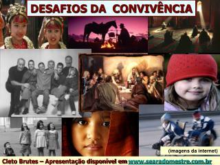 DESAFIOS DA  CONVIV NCIA
