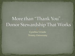 More than  Thank You     Donor Stewardship That Works