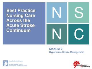 Module 2 Hyperacute Stroke Management