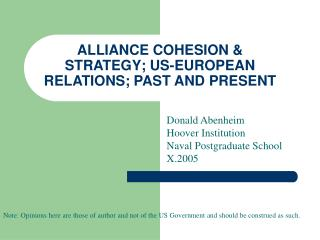 ALLIANCE COHESION  STRATEGY; US-EUROPEAN RELATIONS; PAST AND PRESENT