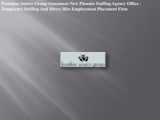 Frontline Source Group Announces New Phoenix Staffing Agency