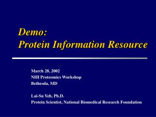 Demo:  Protein Information Resource