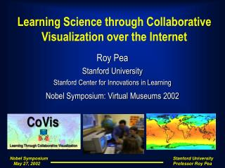 Learning Science through Collaborative Visualization over the Internet