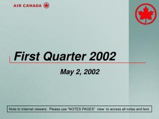 First Quarter 2002