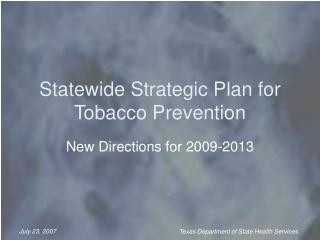 Statewide Strategic Plan for Tobacco Prevention