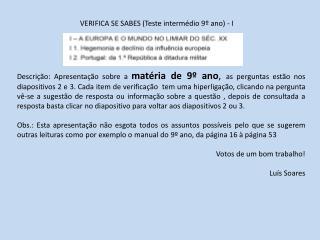 VERIFICA SE SABES Teste interm dio 9  ano - I