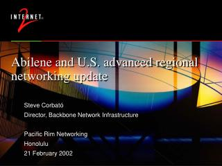 Abilene and U.S. advanced regional networking update