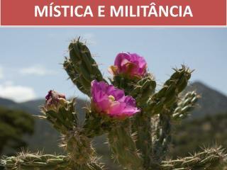 M STICA E MILIT NCIA