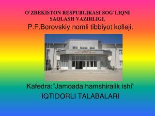 OZBEKISTON RESPUBLIKASI SOGLIQNI SAQLASH VAZIRLIGI.