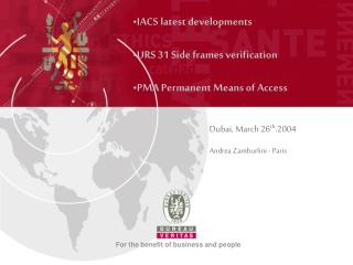 IACS latest developments  URS 31 Side frames verification  PMA Permanent Means of Access