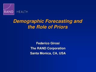 Demographic Forecasting and the Role of Priors