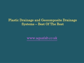 Plastic Drainage and Geocomposite Drainage Systems