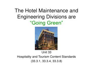 Unit 33 Hospitality and Tourism Content Standards 33.3.1, 33.3.4, 33.3.8