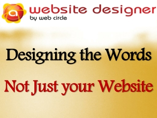 Designing the Words Not Just your Website