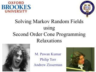 Solving Markov Random Fields  using  Second Order Cone Programming  Relaxations