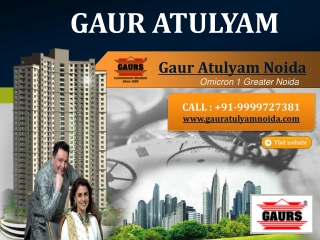 Gaur Atulyam | Gaur Atulyam Noida