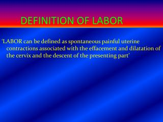 DEFINITION OF LABOR