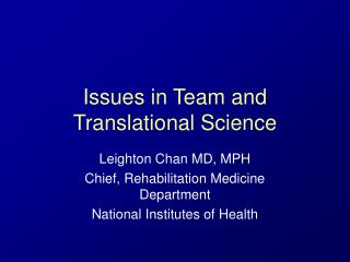 Issues in Team and Translational Science