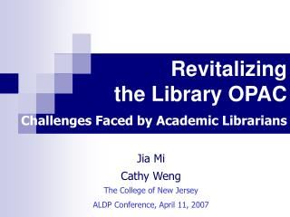Revitalizing  the Library OPAC