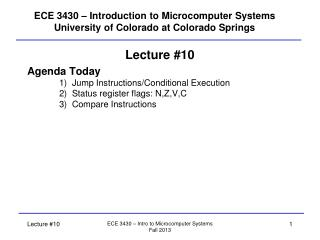 ECE 3430   Introduction to Microcomputer Systems University of Colorado at Colorado Springs