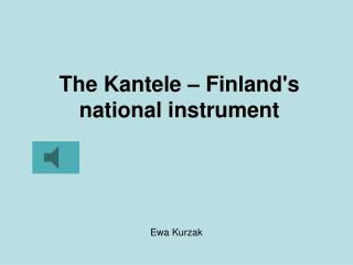 The Kantele   Finlands national instrument