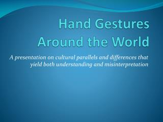 Hand Gestures Around the World