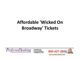 Affordable 'Wicked On Broadway' Tickets