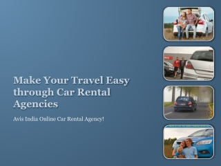 Make Your Travel Easy through Car Rental Agencies
