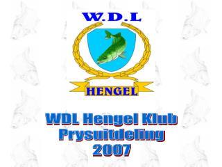 WDL Hengel Klub Prysuitdeling 2007