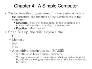 Chapter 4:  A Simple Computer