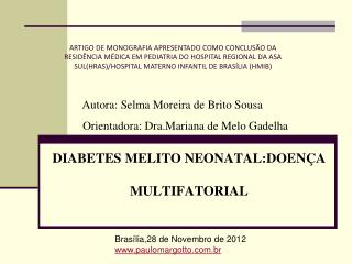 DIABETES MELITO NEONATAL:DOEN A MULTIFATORIAL