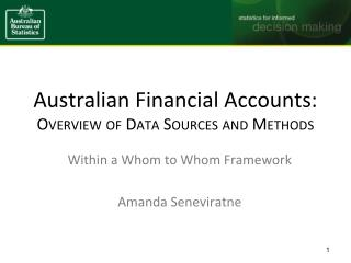 Australian Financial Accounts: Overview of Data Sources and Methods