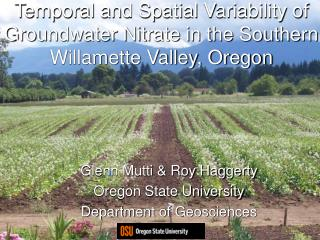 Temporal and Spatial Variability of Groundwater Nitrate in the Southern Willamette Valley, Oregon