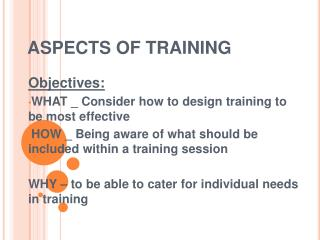 ASPECTS OF TRAINING