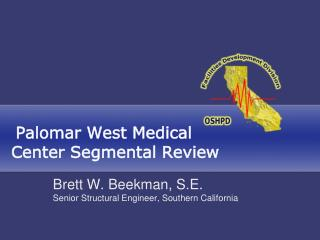 Palomar West Medical Center Segmental Review