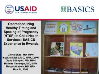 Operationalizing Healthy Timing and Spacing of Pregnancy  HTSP in Child Health Services: BASICS Experience in Rwanda