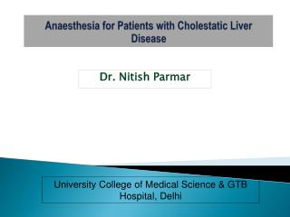 Anaesthesia for Patients with Cholestatic Liver Disease