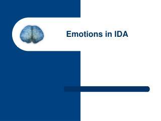 Emotions in IDA