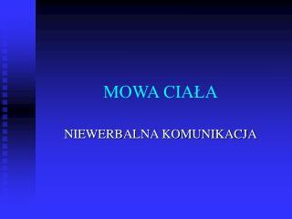 MOWA CIALA